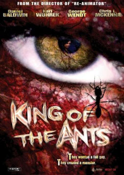 King Of The Ants de Stuart Gordon - 2003 / Thriller - Violent - Horreur