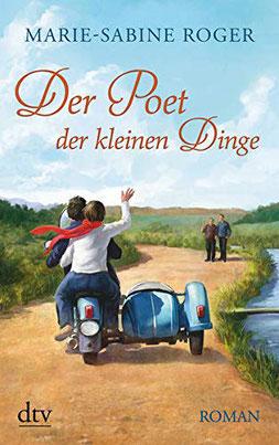 Der Poet der kleinen Dinge von Marie-Sabine Roger