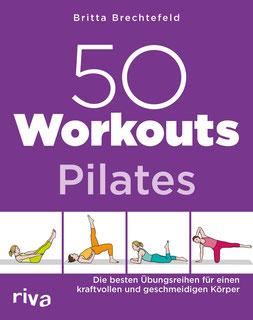 50 Workouts – Pilates Training zu Hause