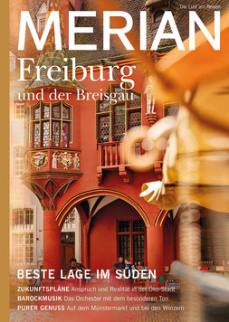 MERIAN Magazin Freiburg - Die Lust am Reisen