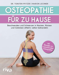 Osteopathie für zu Hause von Dr. Pfitzer, Torsten und Marion Lechner - Osteopathie Buchtipp
