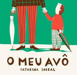O meu avô von Catarina Sobral