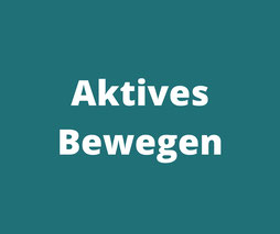 Aktives Bewegen