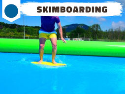 Location piscine gonflable avec skimboard Annecy