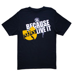"""""""BECAUSE WU LIVE IT"""" heavy T-shirt // LIMITED HAND-PRINTED BLACK T-SHIRT EDITION Wu-Tang Clan"""