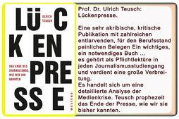 Ullrich Teusch: Lückenpresse