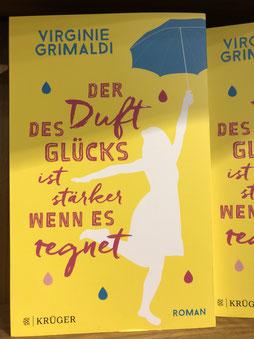 Virginie Grimaldi: Der Duft des Glücks ist stärker wenn es regnet