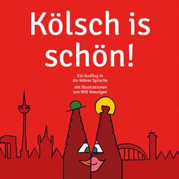 Ein Ausflug in die Kölner Sprache