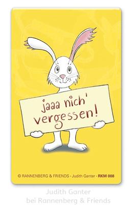 Ja nicht vergessen - Für den Kühlschrank - Judith Ganter bei Rannenberg & Friends - Magnete, Kühlschrankmagnete, , Mitbringsel Küche