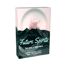 Future Spirits: The RnB & Trap Pack
