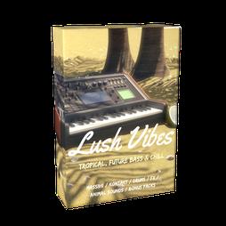 Lush Vibes: Tropical, Future Bass & Chill
