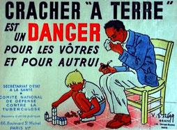 """Affiche """"cracher à terre est un danger pour les vôtres et pour autrui"""""""
