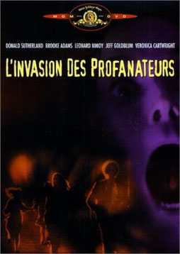 L'Invasion des Profanateurs de Philip Kaufman - 1978 / Science-Fiction