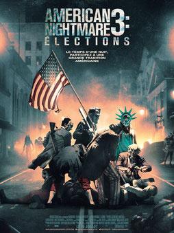 American Nightmare 3 - Elections de James DeMonaco - 2016 / Science-Fiction - Horreur