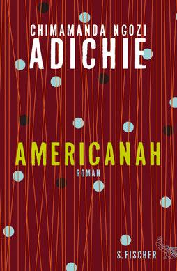 Americanah von Chimamanda Ngozi Adichie