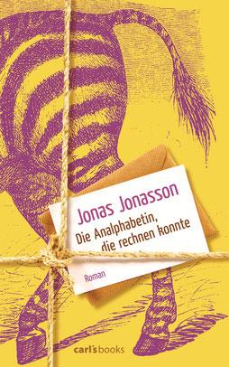 Die Analphabetin, die rechnen konnte von Jonas Jonasson - Buchtipp