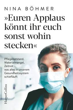 Euren Applaus könnt ihr euch sonst wohin stecken von Nina Böhmer - Bestseller