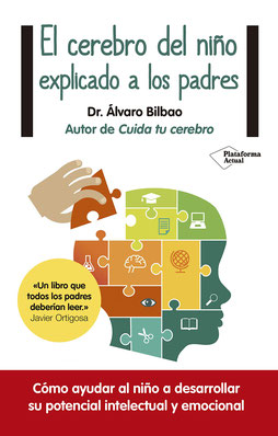 El cerebro del niño explicado a los padres de Álvaro Bilbao