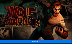 The Wolf Among Us et The Wolf Among Us gratuit Epic Games Store