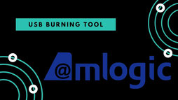 USB Burning Tool Amlogic