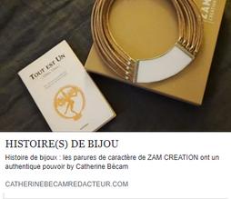 Catherine Bécam, auteur-rédacteur, billet bijoux de créateur Zam-création