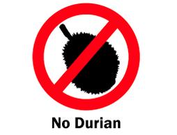 Le Durian est souvent interdit dans les lieux public, les Hôtels et transport en commun. Panneau d'interdiction.