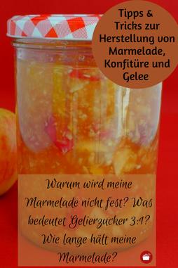 Tipps zum Kochen von Marmelade, Gelee, Konfitüre #marmelade #gelee #konfitüre #selbermachen #einkochen