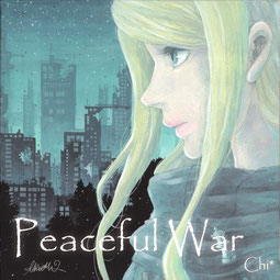 Peaceful War(Sibgle)[2017]