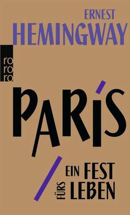 Paris ein Fest fürs Leben Hemingway