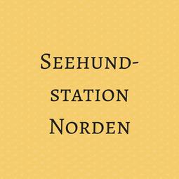 Seehundstation Norden