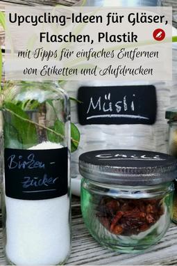 Upcycling-Ideen für Gläser, Dosen, Flaschen #upcycling #truefruits #glückglas