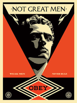 Shepard Fairey Not Great Men