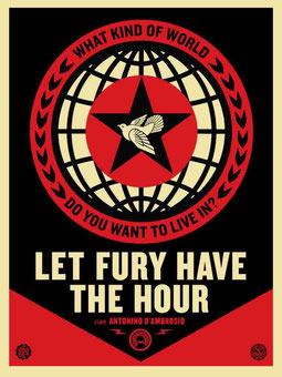 Shepard Fairey Let Fury have the Hour