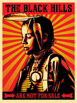 Shepard Fairey The Black Hills Are Not For Sale