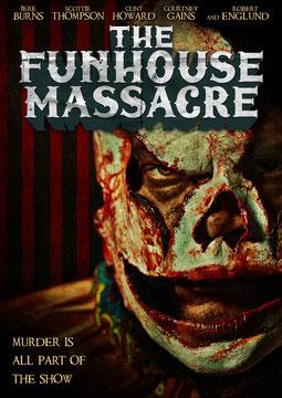 The Funhouse Massacre de Andy Palmer - 2015 / Horreur
