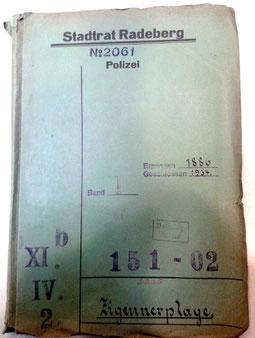 """Akte Nr. 2061 / 151-02 Stadtarchiv Radeberg mit dem Titel """"Zigeunerplage"""""""