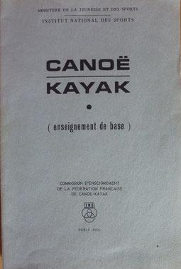 FFCK, Canoë kayak (enseignement de base), 1966 (la Bibli du Canoe)