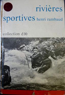 RAMBAUD, Rivières sportives, 1970 (la Bibli du Canoe)