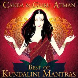 Best of Kundalini Mantras Canda & Guru Atman - Yoga Musik