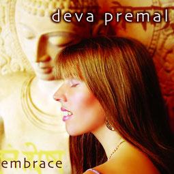 Deva Premal: Embrace Yoga Mantra Meditation Musik