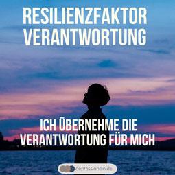 Resilienz - Resilienzfaktor Verantwortung - für mehr Gesundheit und Gelassenheit im Leben