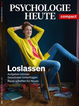 Loslassen: Aufgeben können - Gewohntes hinterfragen - Raum schaffen für Neues - Magazin Psychologie Heute Compact 63