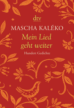Mein Lied geht weiter - Hundert Gedichte von Mascha Kaléko