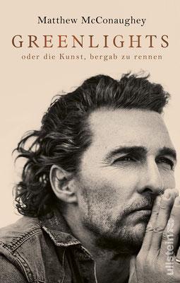 Greenlights oder die Kunst, bergab zu rennen von Matthew McConaughey  - Buchtipp Autobiographie