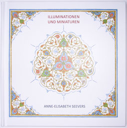 Anne-Elisabeth Seevers: Illuminationen & Miniaturen