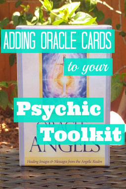Adding Oracle Cards to your psychic toolkit