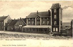Hotel Rose (heute Nordseehotel) 1903