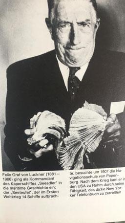 Felix Graf von Luckner , oft Gast in unserem Hotel Worch.