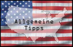 Allgemeine Tipps für die USA