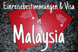 Einreisebestimmungen & Visa für Malaysia